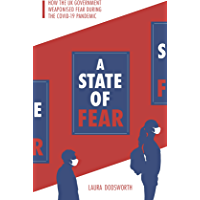A State of Fear: How the UK government weaponised fear during the Covid-19 pandemic (English Edition)