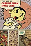 Front cover for the book The Art of Charlie Chan Hock Chye (Pantheon Graphic Novels) by Sonny Liew