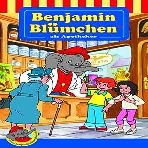 Benjamin Blümchen als Apotheker (Benjamin Blümchen Sonderedition) Hörspiel