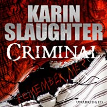 Criminal Audiobook by Karin Slaughter Narrated by Jennifer Woodward
