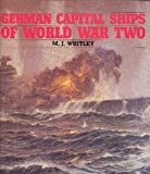 Front cover for the book German Capital Ships of World War Two by M. J. Whitley
