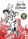 Une vie chinoise, Intégrale par Kunwu