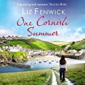 One Cornish Summer Audiobook by Liz Fenwick Narrated by Penelope Freeman