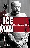 The Iceman: Confessions of a Mafia Contract Killer