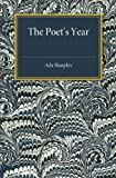 The Poets' Year : An Anthology, Sharpley, Ada, 1107486742