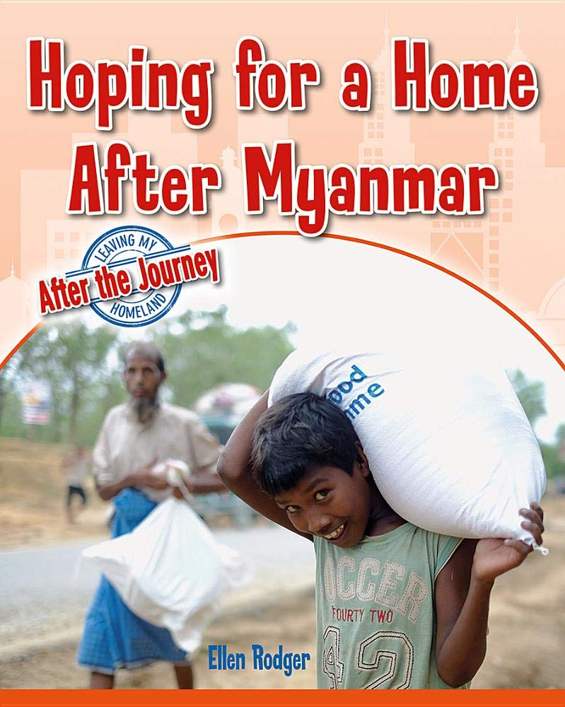 Hoping for a Home After Myanmar (Leaving My Homeland: After the Journey)