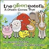 The Green Eaters, Jennifer Murphy, 1425147445