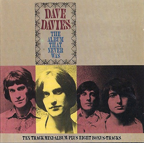 Dave Davies - The Album That Never Was (1987) [FLAC] Download