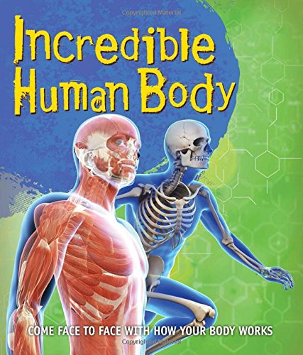 Read Online Fast Facts: Incredible Human Body PDF