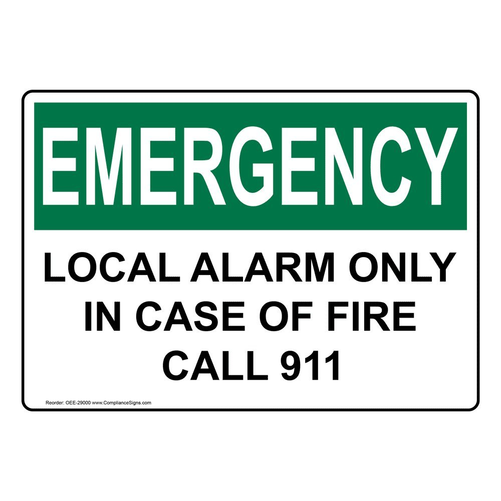ComplianceSigns Aluminum OSHA EMERGENCY Local Alarm Only In ...