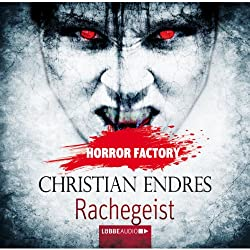 Rachegeist (Horror Factory 10)