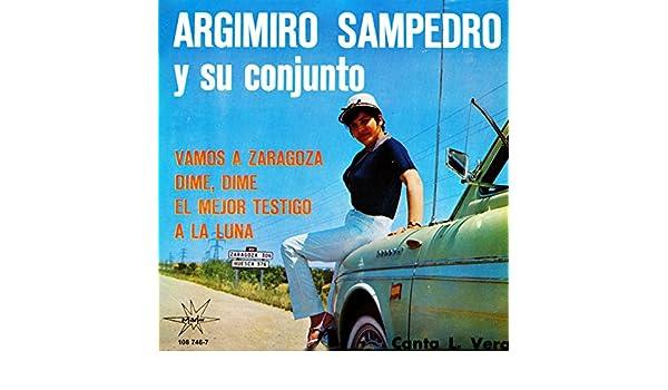 Vamos a Zaragoza de Argimiro Sampedro con Lauren Vera en ...