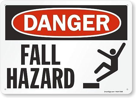 """OSHA DANGER SAFETY SIGN FALL HAZARD 10/""""x14/"""""""