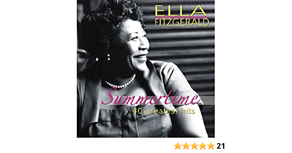 Fitzgerald Ella Summertime 40 Greatest Hits Mainstream Jazz Music