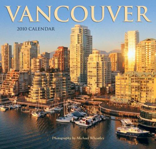 Vancouver 2010 Wall Calendar Wyman Publishing