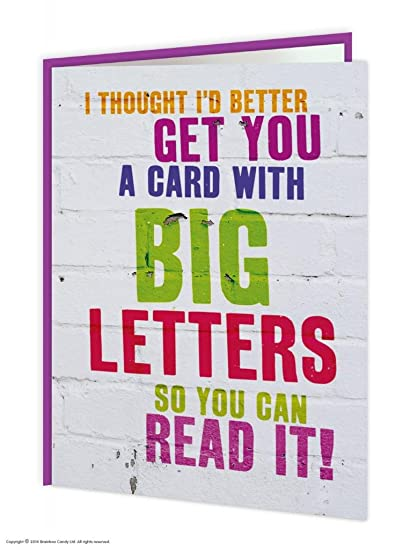 Amazon Brainbox Candy Funny Humorous Big Letters Birthday Greetings Card Greeting Cards Office Products