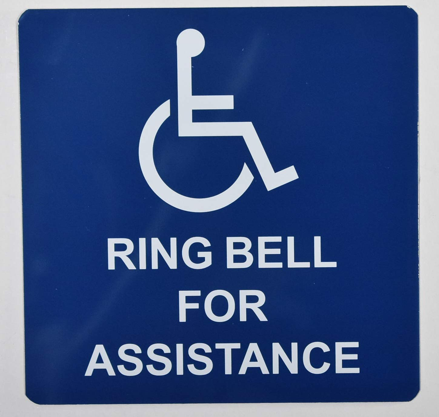 ADA Access Ring Bell for Assistance Sign White//Blue,Aluminium, 6x6, Double Sided Tape -The Pour Tous Blue LINE