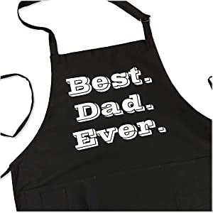 Best Dad Apron - Best. Dad. Ever. - Funny BBQ Apron for Dads - 1 Size Fits All Chef Quality Cotton 4 Utility Pockets, Adjustable Neck and Extra Long Waist Ties