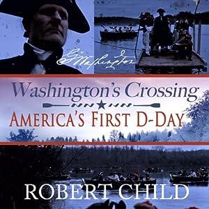 Washington's Crossing Audiobook