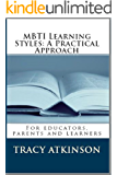 MBTI Learning Styles: A Practical Approach (English Edition)