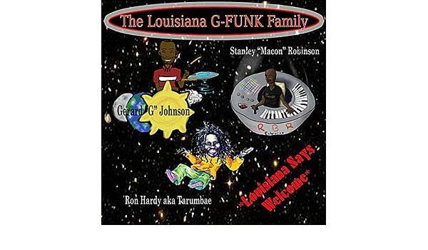 Louisiana Says Welcome de The Louisiana G-Funk Family (feat ...