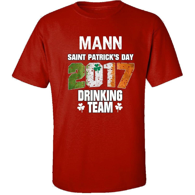 Mann Irish St Patricks Day 2017 Drinking Team - Adult Shirt