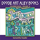 Independence Is Happiness: Coloring Book (Doodle Art Alley Books) (Volume 13)