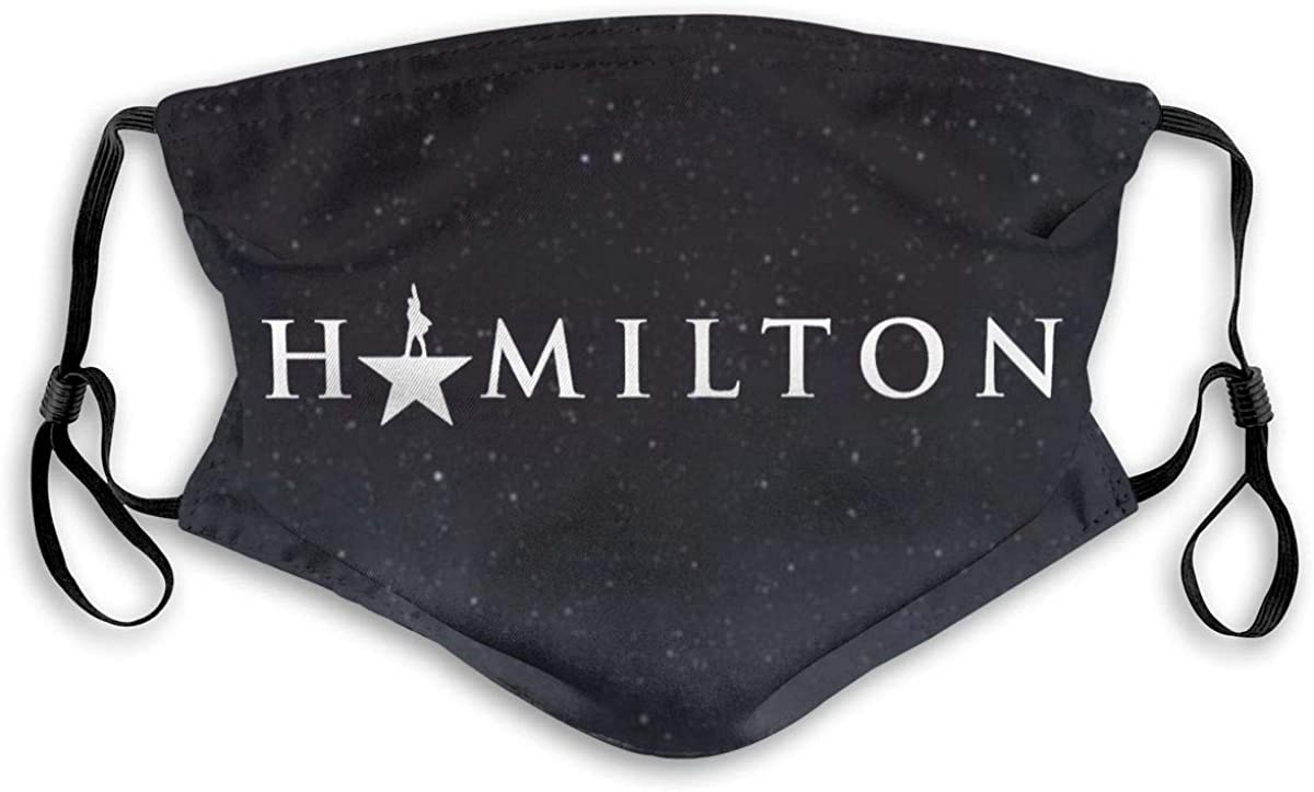 Hamilton The Musical Logo Reusable Face Nose Mouth Cover with Adjustable Earloops Dust Mouth Mask for Kids Women Men