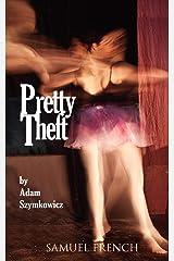 Pretty Theft Paperback