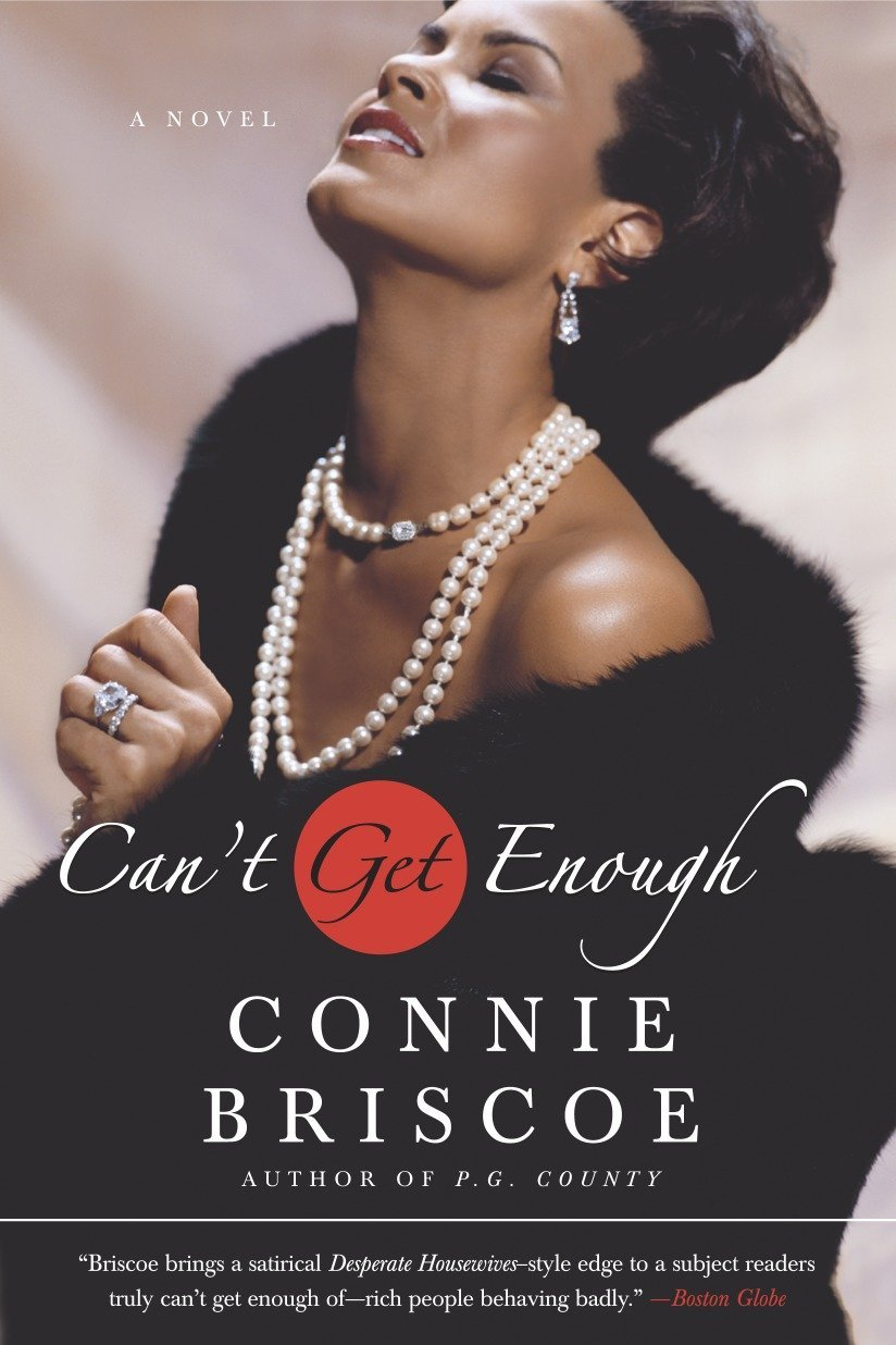 Can't Get Enough: A Novel (P.G. County Series) pdf epub