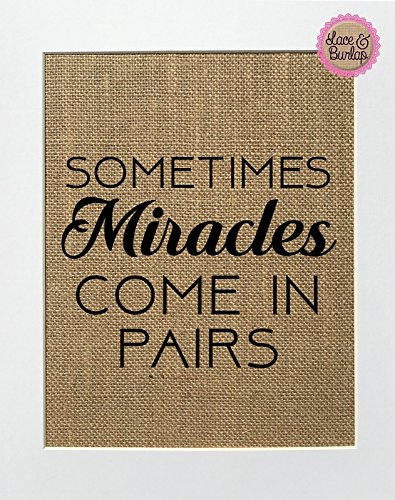 8x10 UNFRAMED Sometimes Miracles Come In Pairs /
