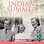 Indian Summer: The Secret History of the End of an Empire | Alex von Tunzelmann