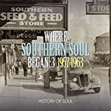 Where Southern Soul Began Volume 3