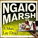 A Man Lay Dead Audiobook by Ngaio Marsh Narrated by Philip Franks