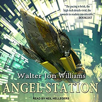 Angel Station by Walter Jon Williams science fiction book reviews