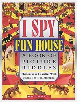 I Spy Fun House: A Book Of Picture Riddles por Jean Marzollo epub