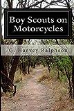 Boy Scouts on Motorcycles, G. Harvey Ralphson, 1500212997