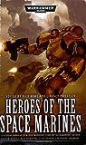 Heroes of the Space Marines (Warhammer 40000)