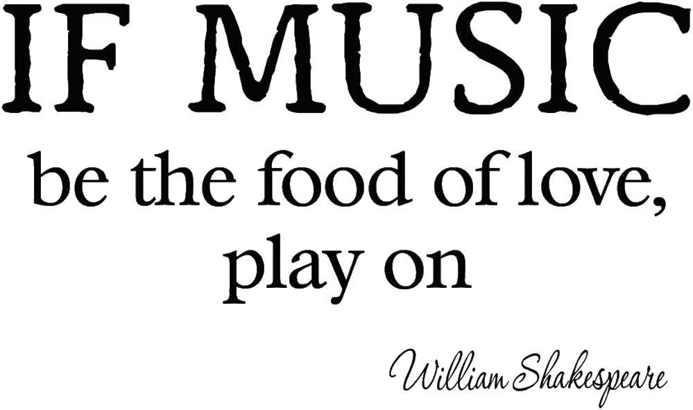 If Music Be The Food of Love Play On Decal Wall Quotes Shakespeare Inspirational Sayings Vinyl Lettering Motivational Words Stickers