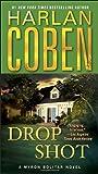 Drop Shot: A Myron Bolitar Novel