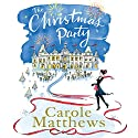 The Christmas Party Audiobook by Carole Matthews Narrated by Penelope Rawlins