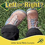 Left or Right? (Little World Math (Paperback))