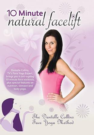 Amazon.com: Danielle Collins - 10 Minute Natural Facelift ...