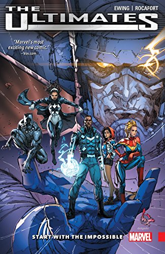 ultimates-omniversal-vol-1-start-with-the-impossible-ultimates-2015-2016