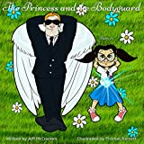 The Princess & The Bodyguard: 4 in 1 eBook Collection