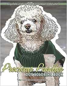 Precious Poodles Dog Coloring Book