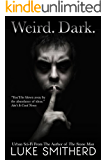 WEIRD. DARK. - Tales From The Outer Limits of The Twilight Zone