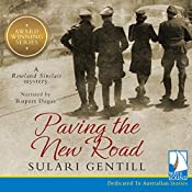 Paving the New Road: The Rowland Sinclair Series, Book 4 | Sulari Gentill