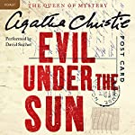 Evil Under the Sun : A Hercule Poirot Mystery | Agatha Christie