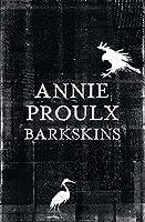Barkskins: Longlisted For The Baileys Women's
